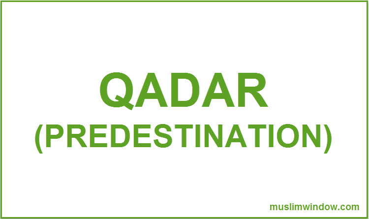 Predestination or Qadar