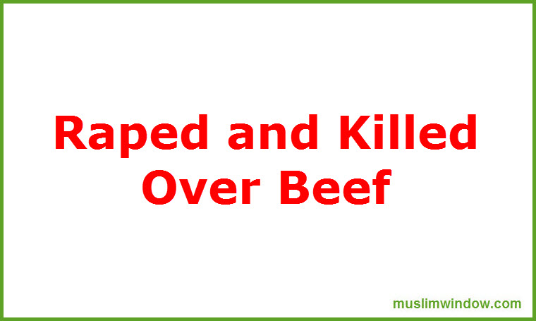 Killed and Raped over Beef